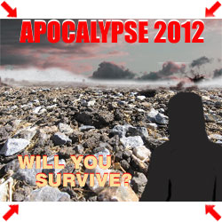 Will you survive 2012?